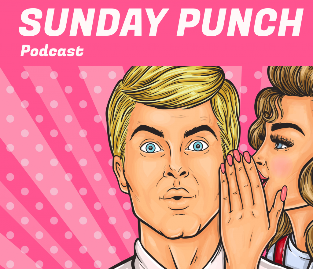 Sunday Punch Podcast